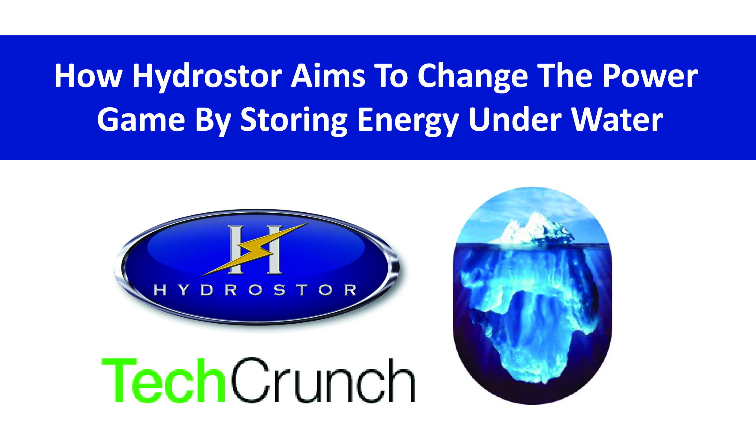 How Hydrostor Aims To Change The Power Game By Storing Energy Under Water