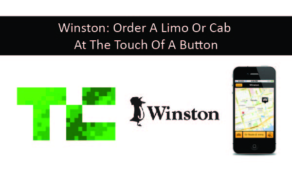 Winston: Order A Limo Or Cab At The Touch Of A Button